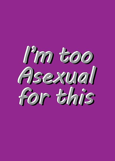 Im Too Asexual For This - Prints - Purple Background 3D Bubble Letters