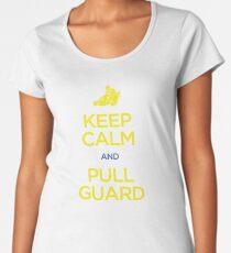 Keep Calm and Pull Guard (Jiu Jitsu) Women's Premium T-Shirt