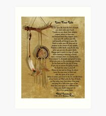 """""""Live Your Life""""  by Chief Tecumseh dream catcher Art Print"""