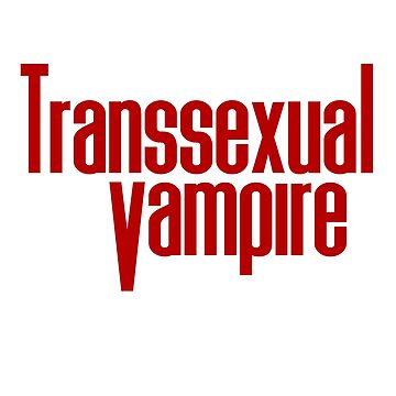 Transsexual Vampire by TransCyclist