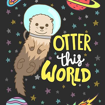 Otter This World by TurtlesSoup