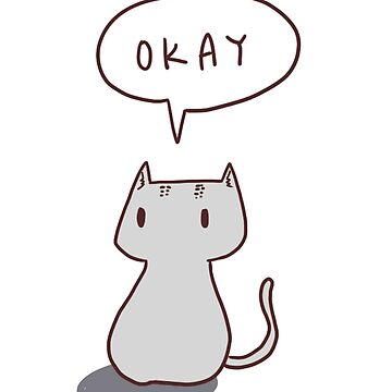 Okay Cat by frozenpillows