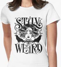 Stay Weird (Black & White Version) T-Shirt