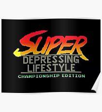 street fighter super depressing lifestyle Poster