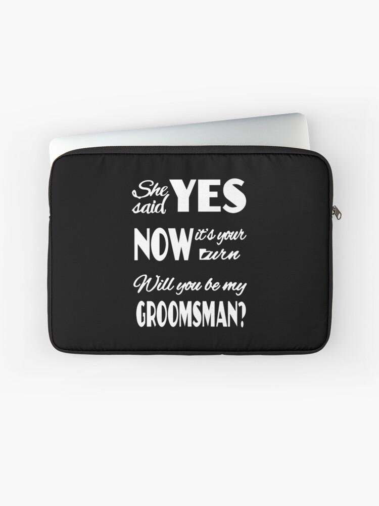 Trauzeugen Geschenke / Best Man Geschenke - beste süße Geschenk für ihn,  Männer, besten Freund oder Bruder - sei mein Groomsman   Laptoptasche