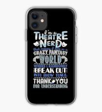 Theatre Nerd Funny Gift For Theatre Lovers iPhone Case