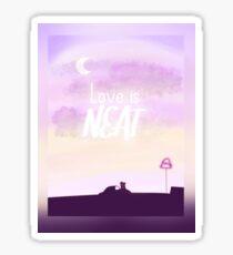 Love is neat Sticker