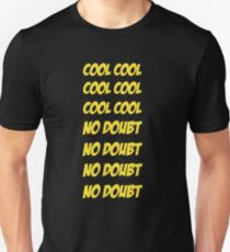 Cool Cool No Doubt No Doubt Unisex T-Shirt