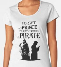 I'd rather have the Pirate! Women's Premium T-Shirt