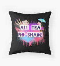 All Tea No Shade Floor Pillow