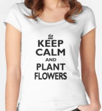 Gardening Hobby Gift - Keep Calm and Plant Flowers - Funny Birthday/Christmas Present Women's Fitted Scoop T-Shirt