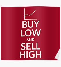 Buy Low, Sell High Poster