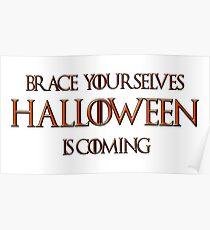 Brace Yourselves, Halloween is coming soon! Poster