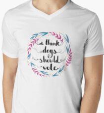 Ich denke, Hunde sollten wählen! T-Shirt mit V-Ausschnitt