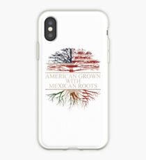 American Grown with Mexican Roots iPhone Case