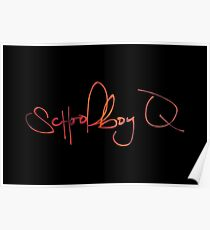 Schoolboy Q - Signature Poster