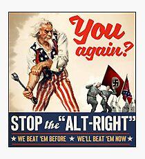 Antifa - Stop the Alt Right - Anti Trump Photographic Print