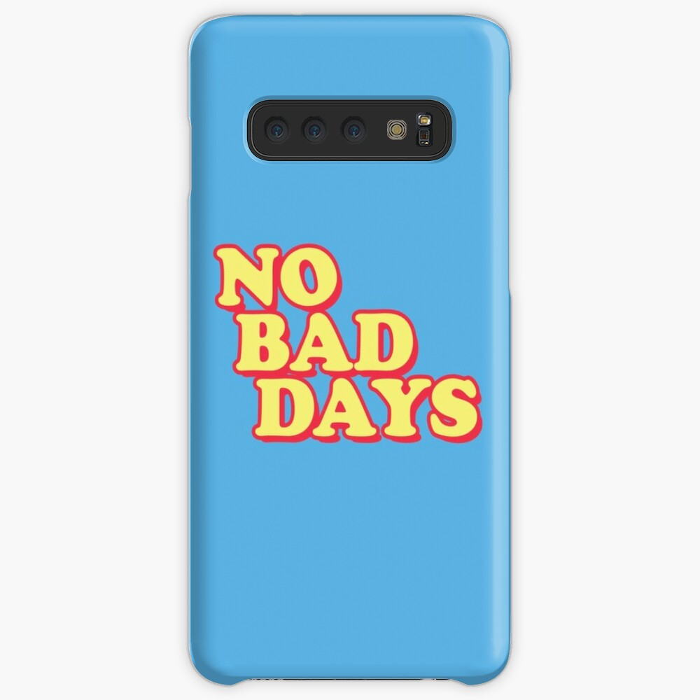 No Bad Days Case & Skin for Samsung Galaxy