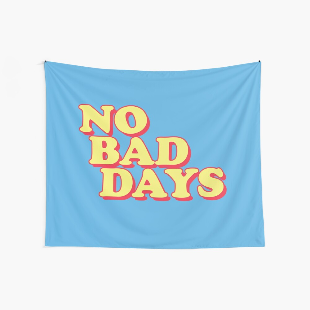 No Bad Days Wall Tapestry