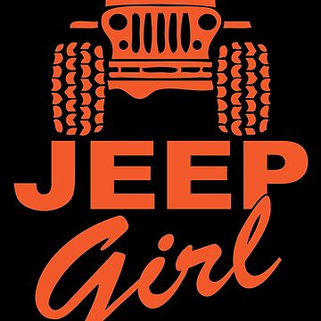 Jeep Girl Orange by SixtyOneDesign