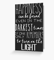 Turn on The Light Greeting Card