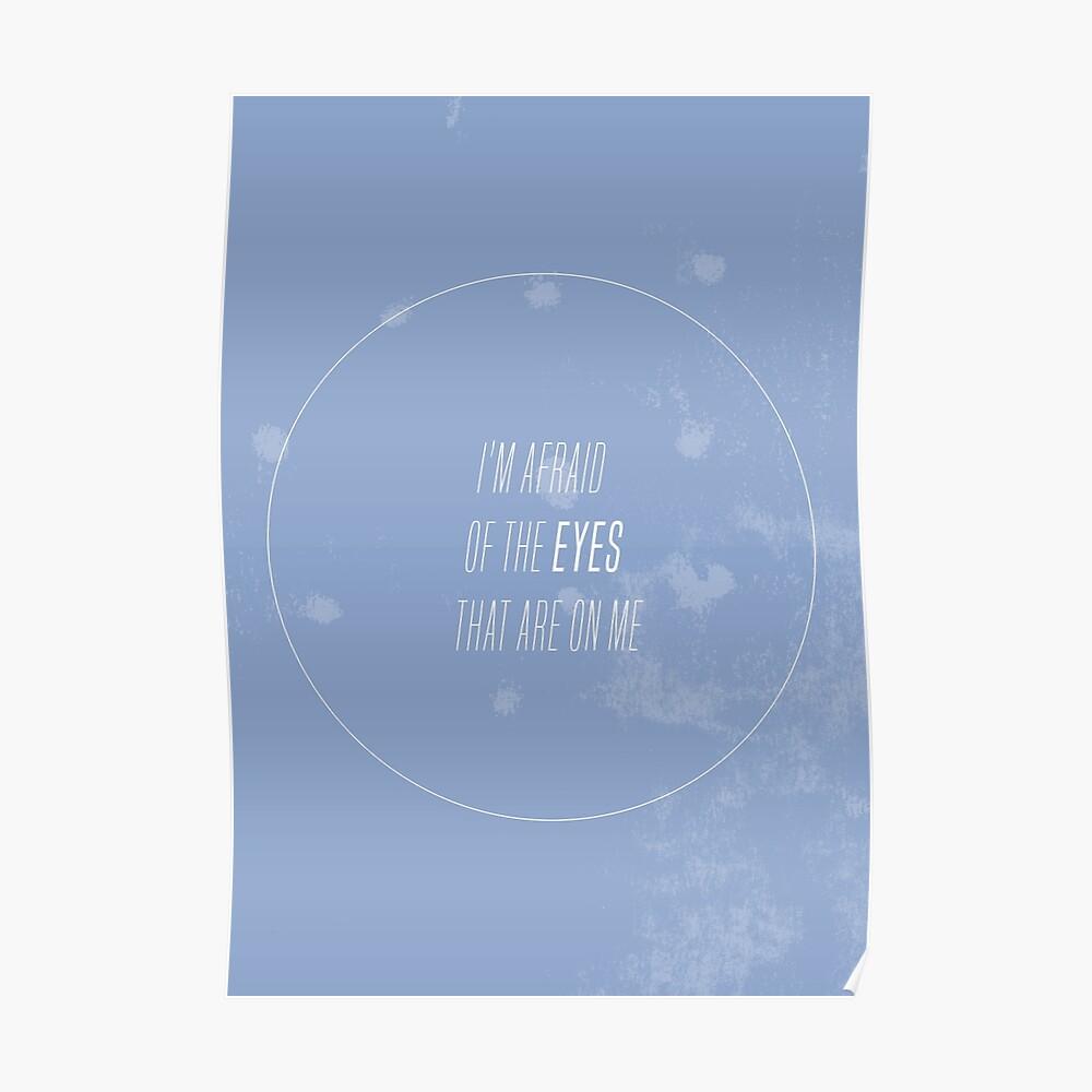 """""""Ich habe Angst vor den Augen, die auf mir sind"""" - suzy, tue so als ob. 1 Poster"""