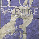 blue valentine minimalist poster by childoftheatom
