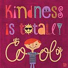 Kindness is totally cool by tinimalitius