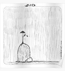 """Sad"" Poster"