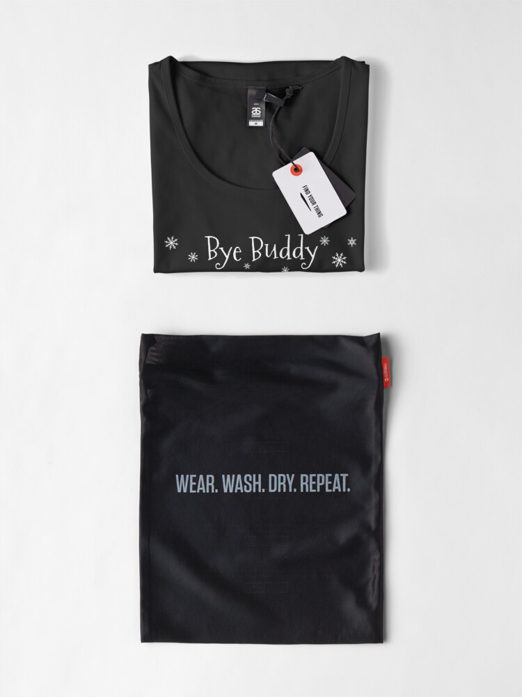 Alternate view of Bye Buddy Hope you find your dad Premium Scoop T-Shirt
