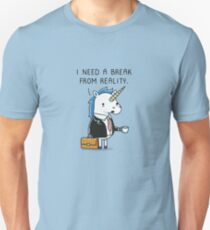 Need a break T-Shirt