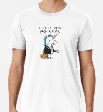 Need a break Premium T-Shirt