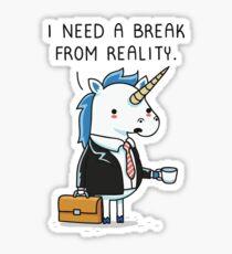 Need a break Sticker
