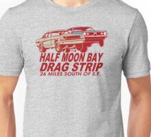 Half Moon Bay Drag Strip Unisex T-Shirt