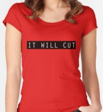 It Will Cut If Forged In Fire Women's Fitted Scoop T-Shirt