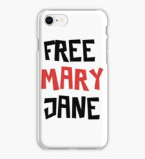 Free Mary Jane Legalize  iPhone Case/Skin
