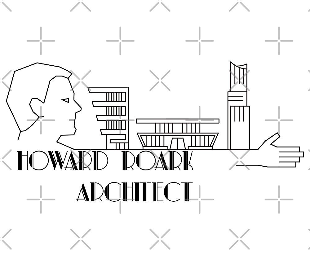 Howard Roark, Architect by WhoIsJohnMalt