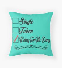PRIDE AND PREJUDICE JANE AUSTEN TAKEN WAITING FOR MR. DARCY Throw Pillow