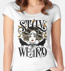Rose and The Ravens {Stay Weird} Colour Version Women's Fitted Scoop T-Shirt