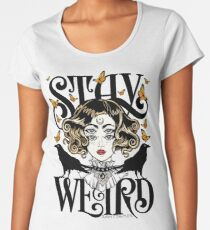Rose and The Ravens {Stay Weird} Colour Version Women's Premium T-Shirt