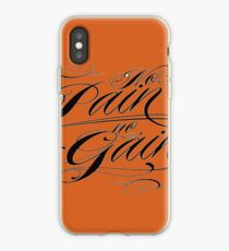 no pain no gain iPhone Case