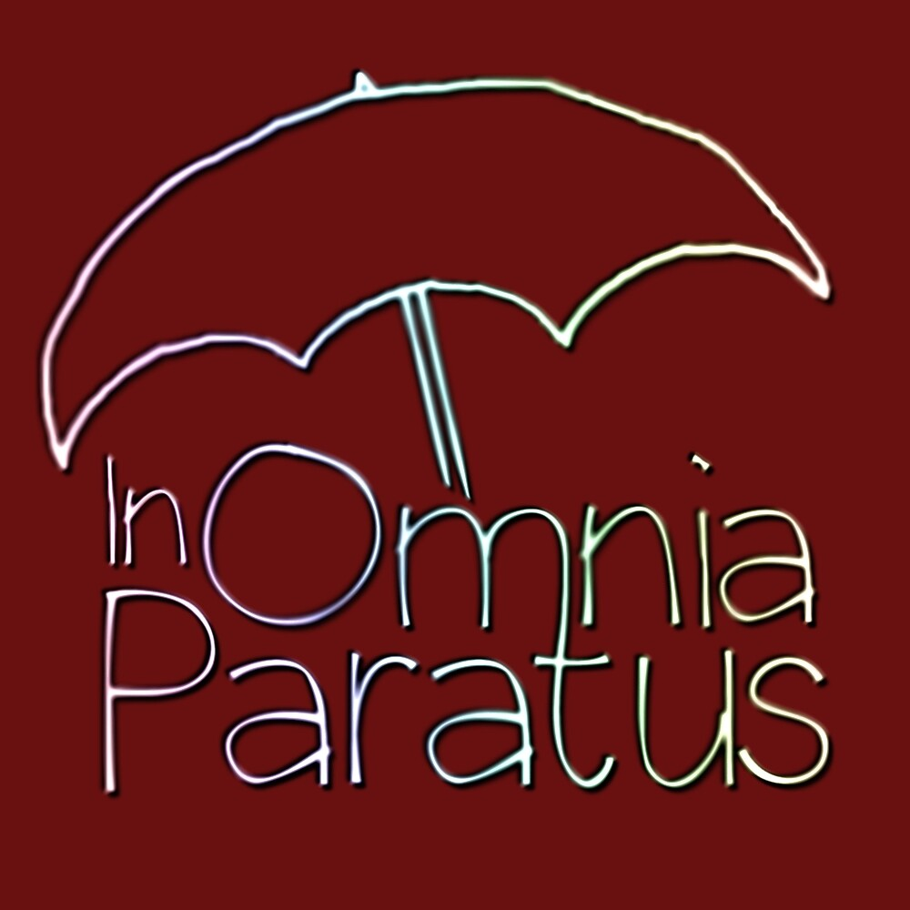 In Omnia Paratus by AudMcMacca