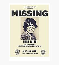 Richie Tozier missing -  IT Film Photographic Print
