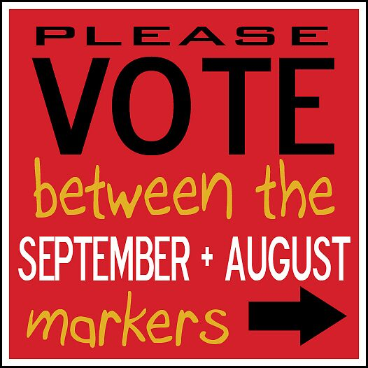 Vote Between Markers - September by Natural  Developments