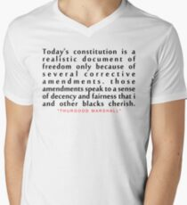 """Today's constitution is...""""Thurgood Marshall"""" Inspirational Quote Men's V-Neck T-Shirt"""