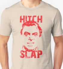Hitch Slap Unisex T-Shirt