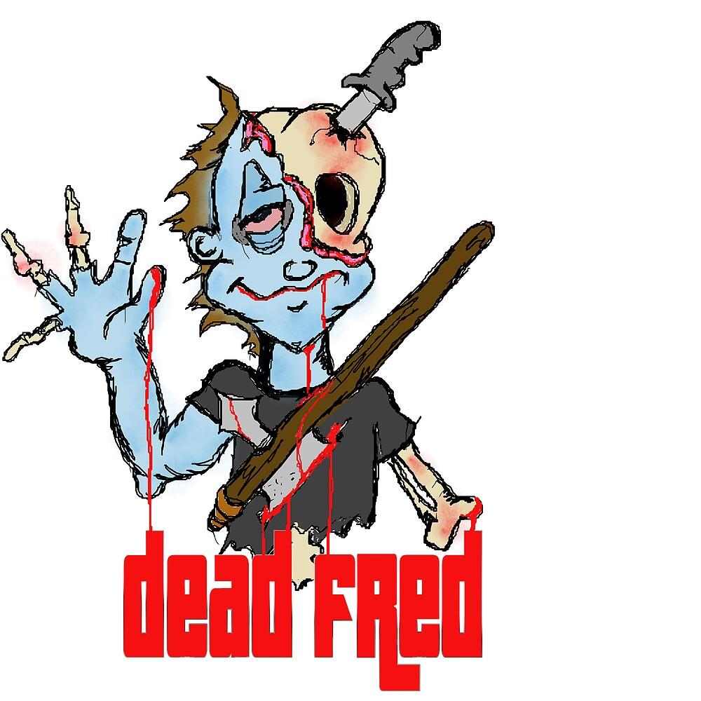 DEAD FRED by mudkillslip