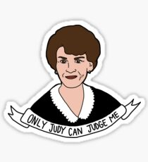 Only Judy Can Judge Me  Sticker