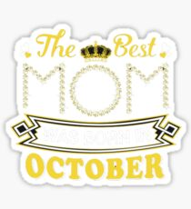best born october - In my opinion, no single design is apt to be optimal for everyone. Sticker