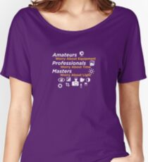 Amateurs worry about equipment Women's Relaxed Fit T-Shirt